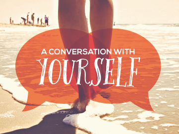 a-conversation-with-yourself