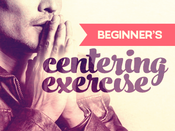 beginners-centering-exercise