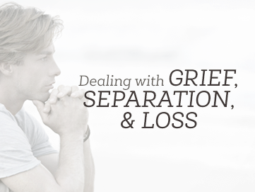 dealing-with-grief-seperation-loss1