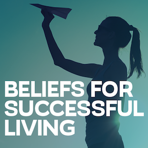 Beliefs for Successful Living_300